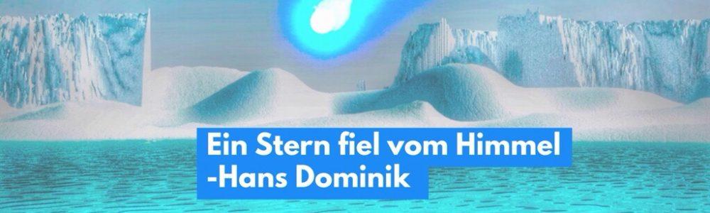 Hans Dominik: Ein Stern fiel vom Himmel
