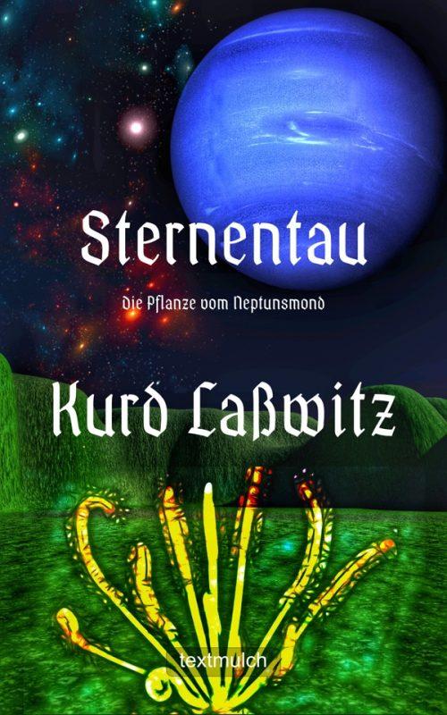 Kurd Laßwitz: Sternentau