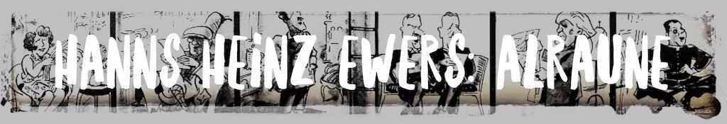 Hanns Heinz Ewers: Alraune