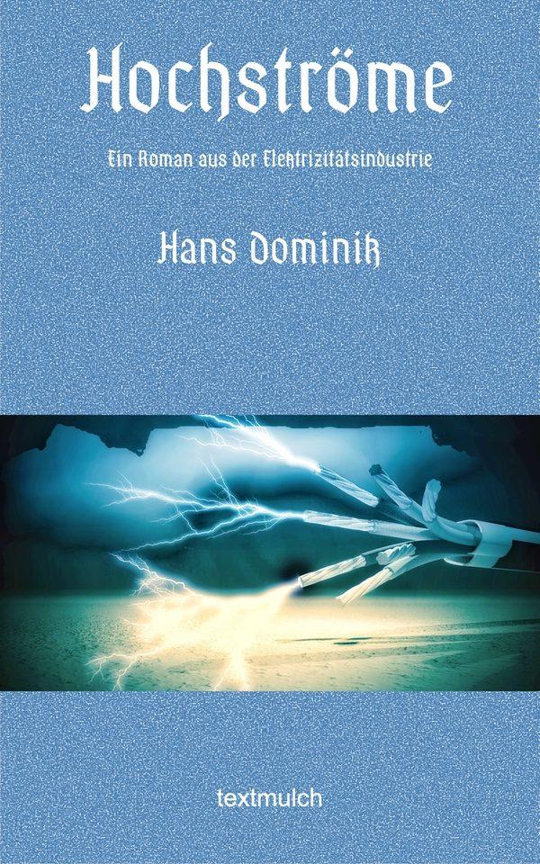 Hans Dominik: Hochströme