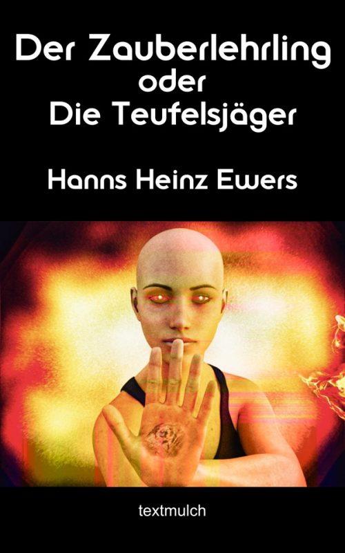 Hanns Heinz Ewers: Der Zauberlehrling